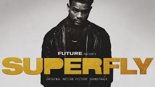 Future - Drive Itself Ft. Lil Wayne (SUPERFLY)