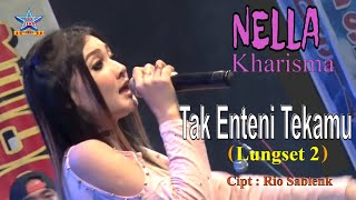 Download Lagu Nella Kharisma - Tak Enteni Tekamu [Lungset 2] [OFFICIAL] Mp3