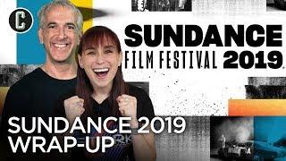 Sundance Film Festival 2019 Wrap-Up