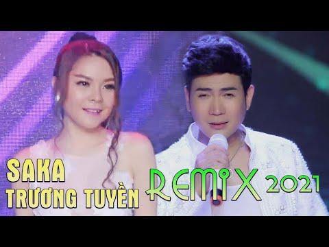 Saka Trương Tuyền Remix 2017 - LK Nhạc Trẻ Remix Hay Nhất Saka Trương Tuyền 2017 - Nonstop Sến Nhảy - Thời lượng: 55:24.