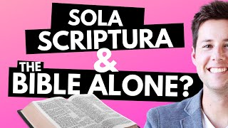 Should We Go By The Bible Alone?