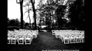 The Foreign Exchange - Take Off The Blues feat. Darien Brockington