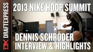 Dennis Schroder - Interview & Practice Highlights - 2013 Nike Hoop Summit