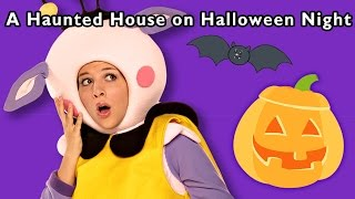Haunted Adventure | A Haunted House on Halloween Night and More | Baby Songs from Mother Goose Club!