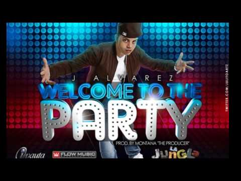 Welcome To The Party - J Alvarez (Video)