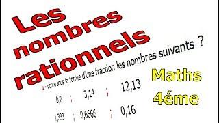 Maths 4ème - Les nombres rationnels Exercice 9