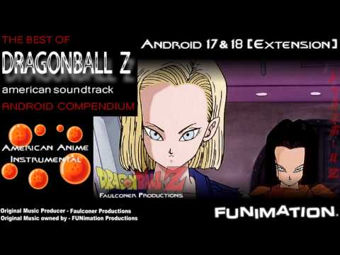 Android 17 & 18 (Extension) - [Faulconer Productions]