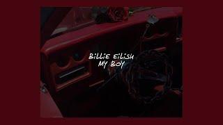 Video MY BOY // BILLIE EILISH (LYRICS) MP3, 3GP, MP4, WEBM, AVI, FLV Januari 2018