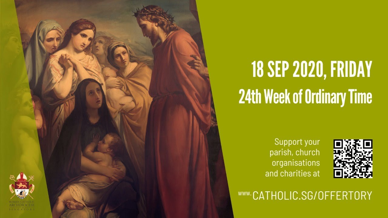 Catholic Today Mass 18th September 2020 Online - 24th Week of Ordinary Time 2020