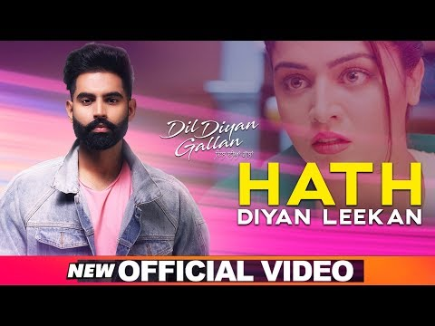 Hath Diyan Leekan (Official Video) | Parmish Verma | Yash Wadali | Wamiqa Gabbi | Dil Diyan Gallan
