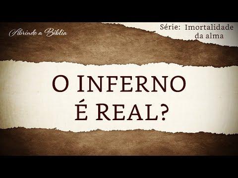 O INFERNO É REAL? | Imortalidade da Alma | Abrindo a Bíblia