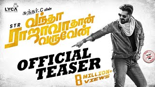 Video Vantha Rajavathaan Varuven - Teaser | STR | Sundar C | Lyca Productions MP3, 3GP, MP4, WEBM, AVI, FLV Januari 2019