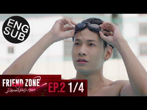 [Eng Sub] Friend Zone 2 Dangerous Area   EP.2 [1/4]