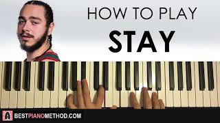 Video HOW TO PLAY - Post Malone - Stay (Piano Tutorial Lesson) MP3, 3GP, MP4, WEBM, AVI, FLV Juni 2018