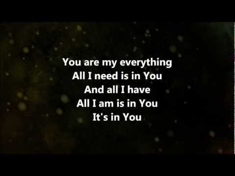 My Everything - Jesus Culture w/ Lyrics