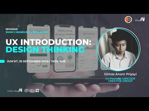 UX Introduction: Design Thinking (Dimas Anom Priyayi, Co-Founder UNICODE CREATIVE GROUP)