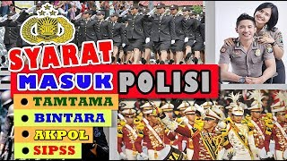 Video SYARAT MASUK POLISI LENGKAP I CALON POLISI WAJIB NONTON MP3, 3GP, MP4, WEBM, AVI, FLV Juni 2018
