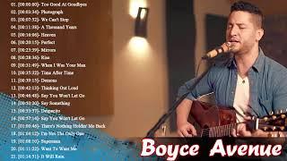 Video Boyce Avenue Greatest Hits - Boyce Avenue Acoustic playlist 2018 download in MP3, 3GP, MP4, WEBM, AVI, FLV January 2017
