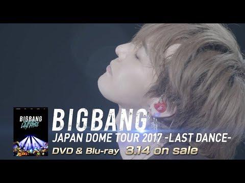 BIGBANG JAPAN DOME TOUR 2017 -LAST DANCE- (G-DRAGON TEASER_DVD & Blu-ray 3.14 on sale)