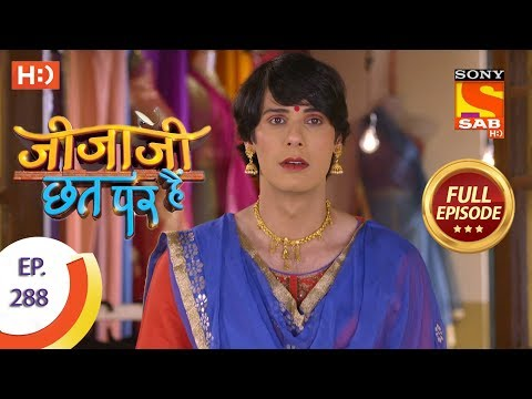 Jijaji Chhat Per Hai - Ep 288 - Full Episode - 11th February, 2019