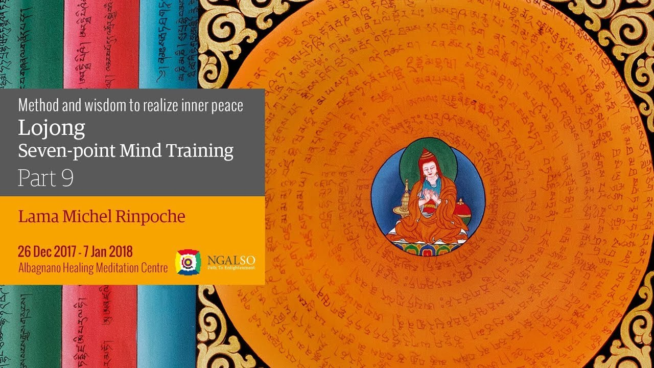 L' addestramento mentale del Lojong: metodo e saggezza per realizzare la pace interiore - parte 9