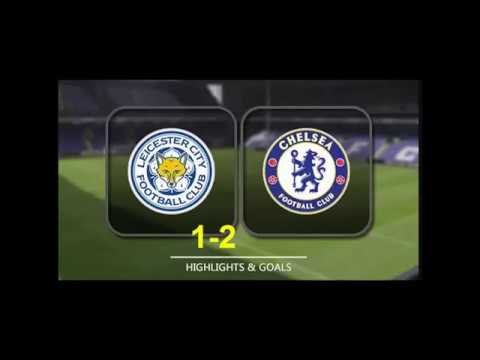 chelsea vs Leicester city 1-2 All Goals & Highlights 18/03/2018 HD