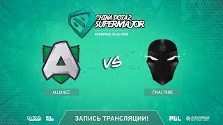 Alliance vs FinalTribe, China Super Major EU Qual, game 1 [Eiritel]