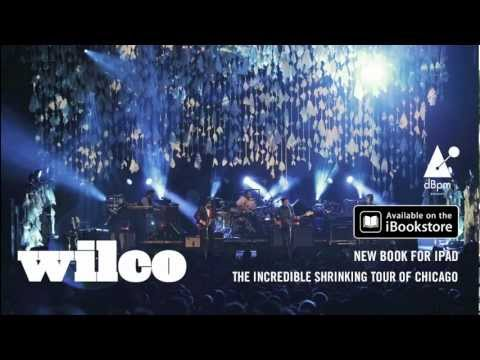 Wilco - The Incredible Shrinking Tour of Chicago