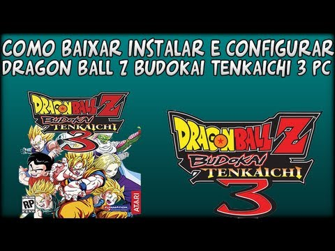 comment installer dragon ball z budokai tenkaichi 3 pc