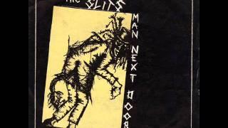 THE SLITS Man Next Door (version) 1980