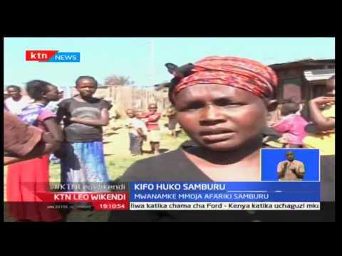 KTN Leo Wikendi: Mwanamke mmoja afariki Samburu huenda aliuawa na mumewe