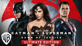 Batman V Superman Dawn Of Justice Ultimate Edition Trailer