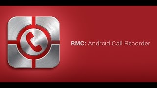 RMC: Android Call Recorder YouTube video