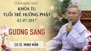 Gương Sáng Kỳ 14 - Cư sĩ Minh Mẫn