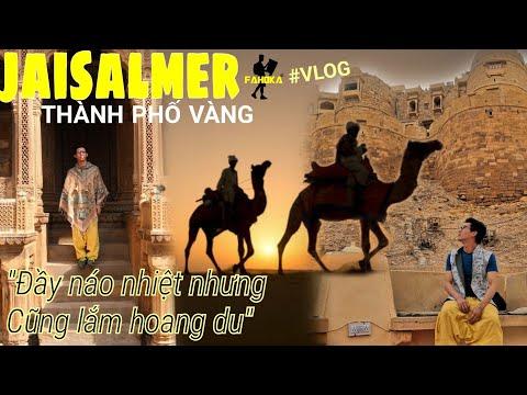 Trải nghiệm du lịch hoang mạc xứ Ấn -  Golden city Jaisalmer - Thời lượng: 38:19.