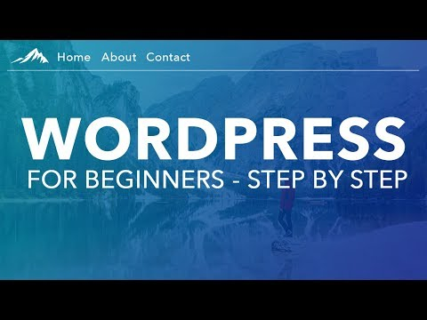 How To Make a WordPress Website - 2019 - For Beginners