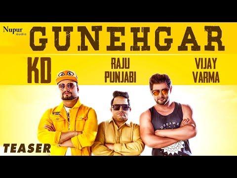 Video Gunehgar || Vijay Varma || Teaser || KD || Raju Punjabi || Andy || New Haryanvi Songs Haryanavi 2020 download in MP3, 3GP, MP4, WEBM, AVI, FLV January 2017