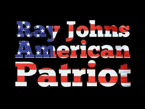 Ray Johns: American Patriot - January 12, 2018