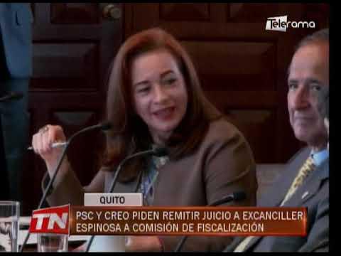 PSC y CREO piden remitir juicio a excanciller Espinosa a comisión de fiscalización