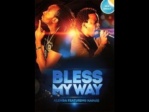 Alemba ft Kanjii   Bless My Way