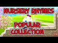 Nursery Rhymes Popular Collection