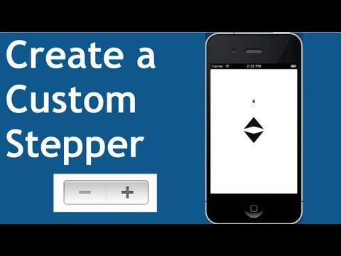iOS Development: Create a Custom UIStepper