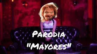 A Chucky Le gusta- Becky G - Mayores (Official Video) ft. Bad Bunny PARODIA