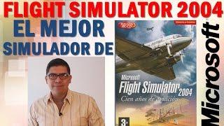 Video FS2004  ¡El mejor simulador de Microsoft!. (#16) MP3, 3GP, MP4, WEBM, AVI, FLV Juni 2018