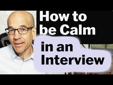 How to be calm in a job interivew