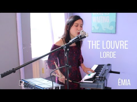 The Louvre -  Lorde (ÊMIA cover)