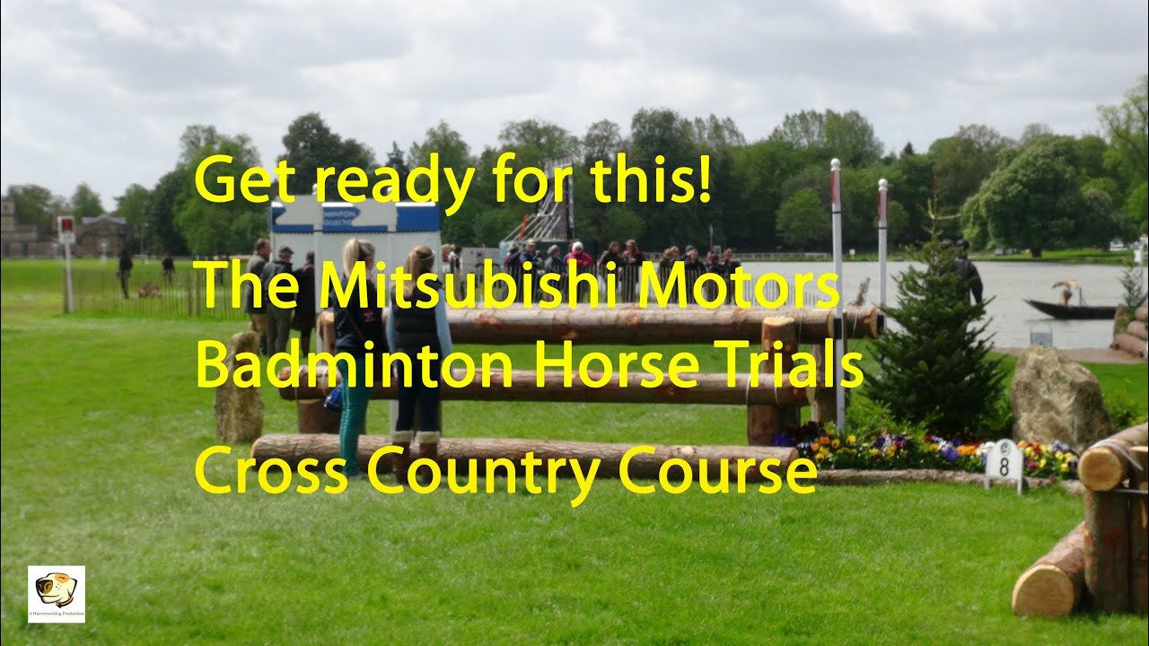 Get ready for this! Badminton Horse Trials Cross Country Course
