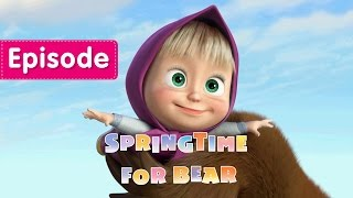 Masha and The Bear - Springtime for Bear (Episode 7)