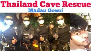 Video Thailand Cave Rescue | Tamil | Madan Gowri | MG MP3, 3GP, MP4, WEBM, AVI, FLV September 2018
