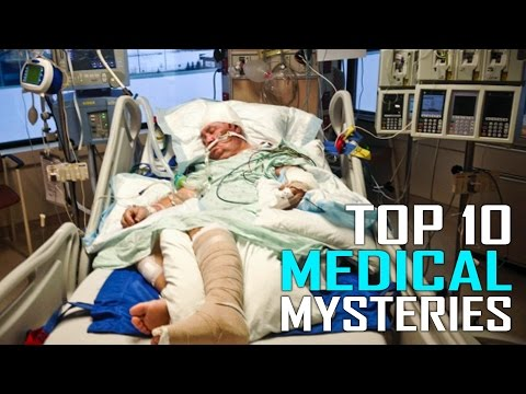 Top 10 Unsolved Medical Mysteries